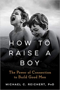 "TarcherPerigee, 2019, 336 pages. Read <a href=""https://greatergood.berkeley.edu/article/item/how_to_raise_boys_who_are_in_touch_with_their_feelings"">our review</a> of <em>How to Raise a Boy</em>."