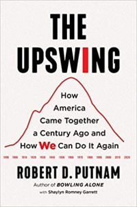 """Simon & Schuster, 2020, 480 pages. Read <a href=""""https://greatergood.berkeley.edu/article/item/can_america_make_a_course_correction_weve_done_it_before"""">our Q&A</a> with Robert Putnam and Shaylyn Romney Garrett."""