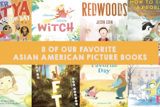 Eight Picture Books for Asian American and Pacific Islander (AAPI) Heritage Month