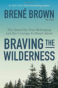 """This essay is adapted from <a href=""""https://www.amazon.com/Braving-Wilderness-Quest-Belonging-Courage/dp/0812995848/ref=sr_1_1?ie=UTF8&qid=1539831664&sr=8-1&keywords=braving+the+wilderness""""><em>Braving the Wilderness: The Quest for True Belonging and the Courage to Stand Alone</em></a> (Random House, 2017, 208 pages)."""