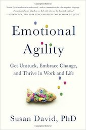 """<a href=""""http://amzn.to/2iNMOfR""""><em>Emotional Agility: Get Unstuck, Embrace Change, and Thrive in Work and Life</em></a> (Avery, 2016, 288 pages)"""