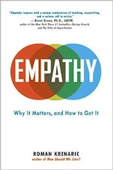 "Read Roman Krznaric's essay, <a href=""http://greatergood.berkeley.edu/article/item/six_habits_of_highly_empathic_people1"">Six Habits of Highly Empathic People</a>."