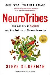 "<a href=""http://amzn.to/2g5nfXf""><em>NeuroTribes: The Legacy of Autism and the Future of Neurodiversity</em></a> (Avery, 2015)"