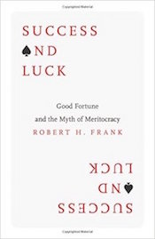 "Read <a href=""http://greatergood.berkeley.edu/article/item/success_hard_work_luck"">our review</a> of <em>Success and Luck</em>."