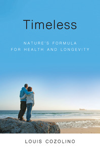 "<a href=""https://amzn.to/2D13kIa""><em>Timeless: Nature's Formula for Health and Longevity</em></a> (W. W. Norton & Company, 2018, 368 pages)"