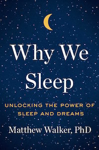 "Read our adaptation from Walker's book, ""<a href=""https://greatergood.berkeley.edu/article/item/why_your_brain_needs_to_dream"">Why Your Brain Needs to Dream</a>."""