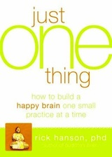 "<a href=""http://www.amazon.com/Just-One-Thing-Developing-Practice/dp/1608820319/ref=sr_1_1?ie=UTF8&qid=1318374399&sr=8-1"" title=""Just One Thing: Developing a Buddha Brain One Simple Practice at a Time"">New Harbinger, 2011, 228 pages</a>"