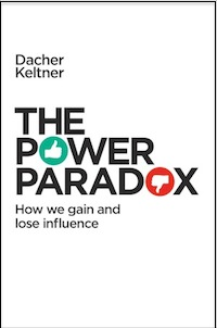 "Adapted from Dacher Keltner's new book, <a href=""http://amzn.to/1Xvb4DM""><em>The Power Paradox: How We Gain and Lose Influence</em></a> (Penguin Press, May 17, 2016)"
