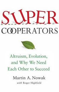 "<a href=""http://www.amazon.com/SuperCooperators-Altruism-Evolution-Other-Succeed/dp/1439100187/ref=sr_1_1?ie=UTF8&qid=1312241559&sr=8-1"">Free Press, 2011, 352 pages</a>"